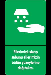 Ellerimizi Islatıp sabunu ellerimizin bütün yüzeylerine dağıtalım